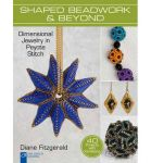 SHAPED BEADWORK & BEYOND -  Diane Fitzgeralds